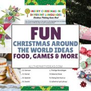 Christmas Around the World: Traditions, Cookies, Games & More