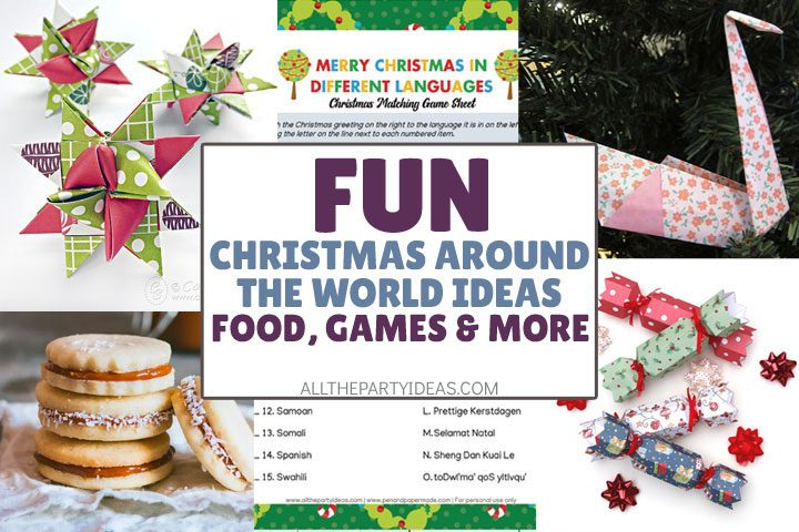 fun christmas around the world ideas food games and more