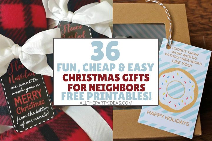 fun, cheap, easy christmas gifts for neighbors free printable tags