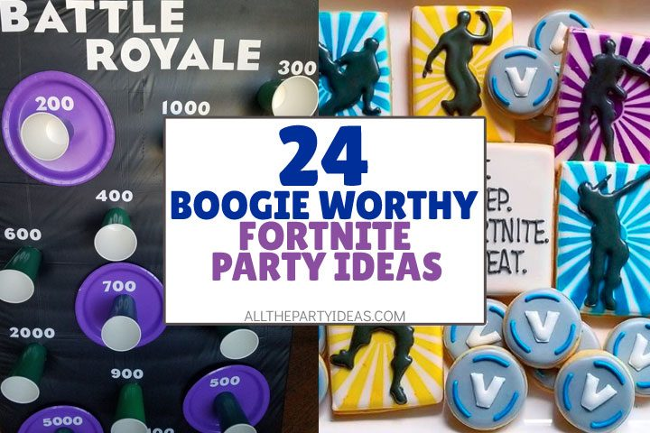 boogie worthy fortnite party ideas