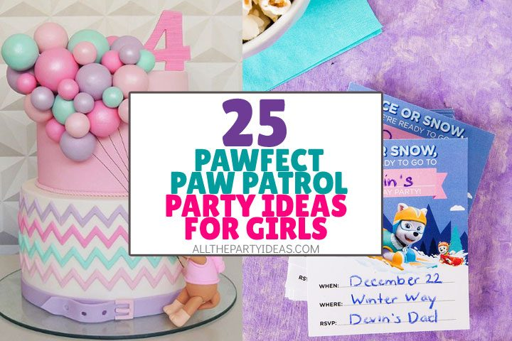 pawfect paw patrol party ideas for girls