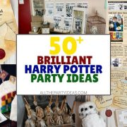 How to Plan a Harry Potter Party: 50+ DIY Ideas