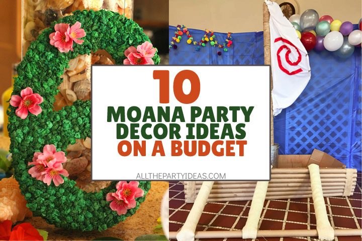 moana party decoration ideas on a budget