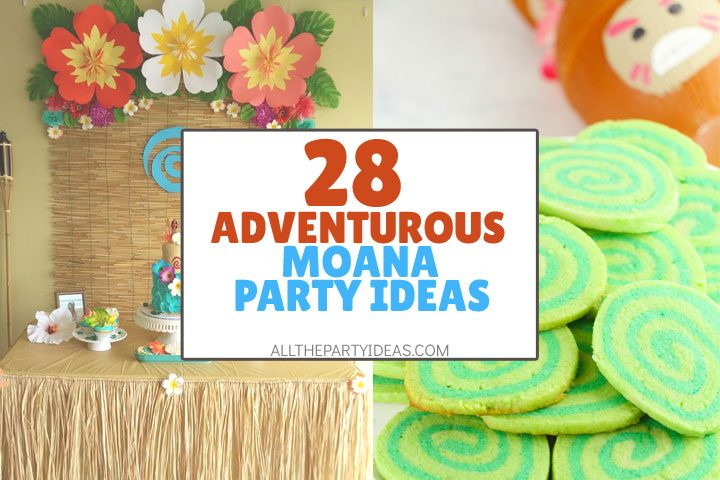 adventurous moana party ideas